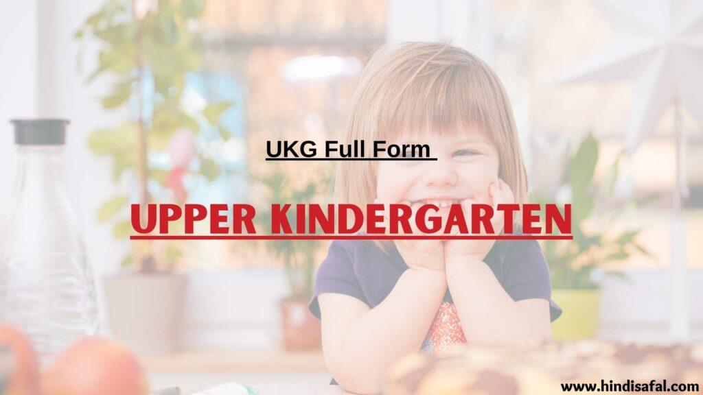 UKG Full Form