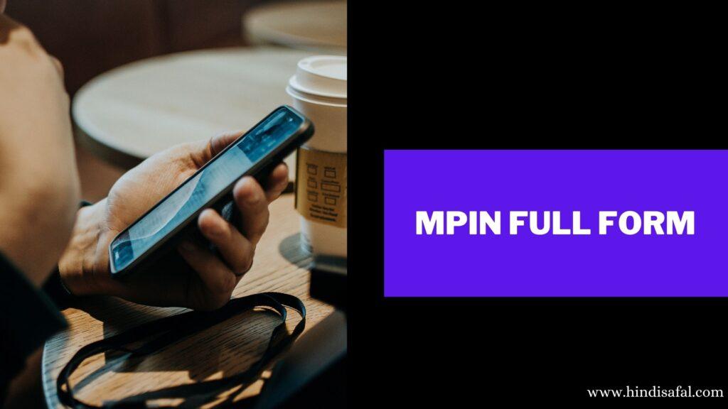 mpin Full Form