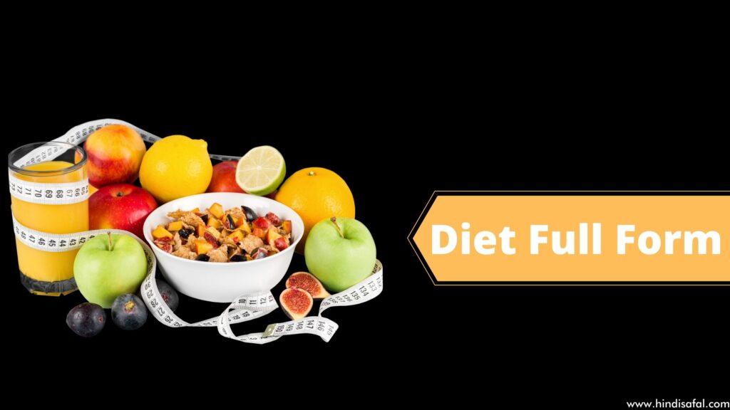 Diet Full Form