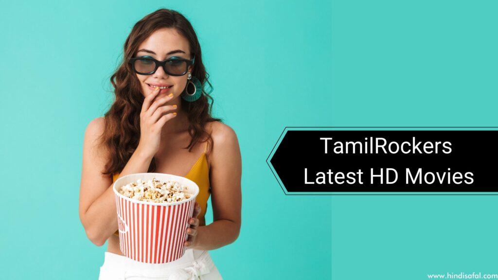 TamilRockers – Latest HD Movies